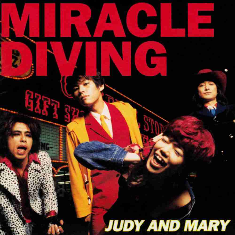 Miracle Night Diving / JUDY AND MARY のジャケット