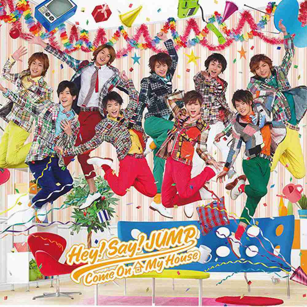Come On A My House / Hey! Say! JUMP のジャケット