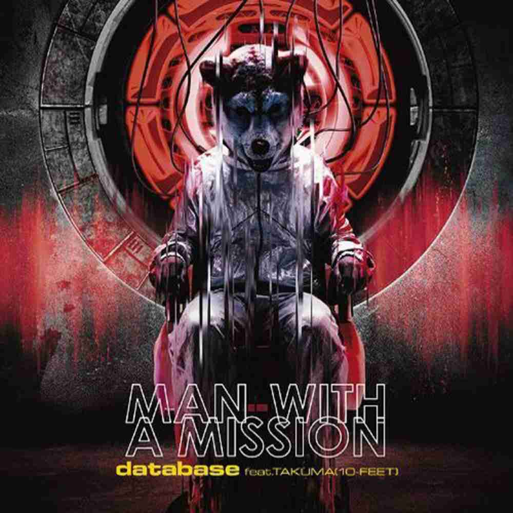 database feat.TAKUMA(10-FEET) / MAN WITH A MISSION のジャケット