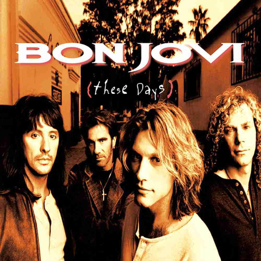 These Days / BON JOVI のジャケット