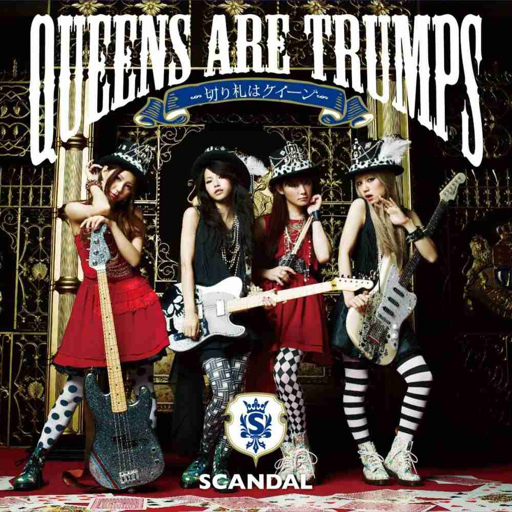 「Queens are trumps - SCANDAL」のジャケット
