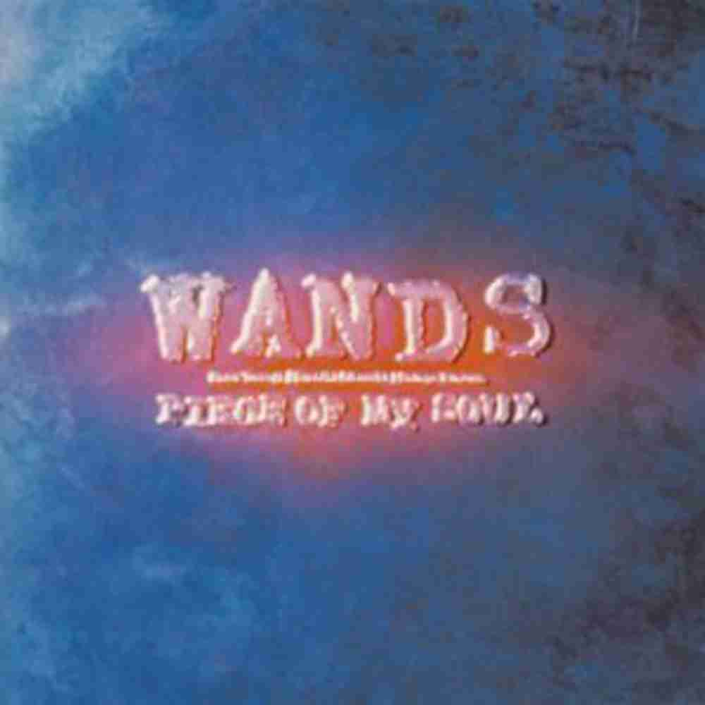 PIECE OF MY SOUL / WANDS のジャケット