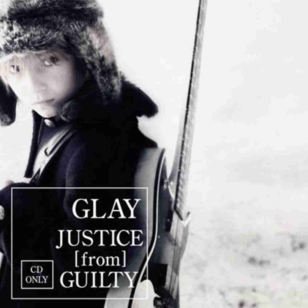 JUSTICE [from] GUILTY / GLAY のジャケット